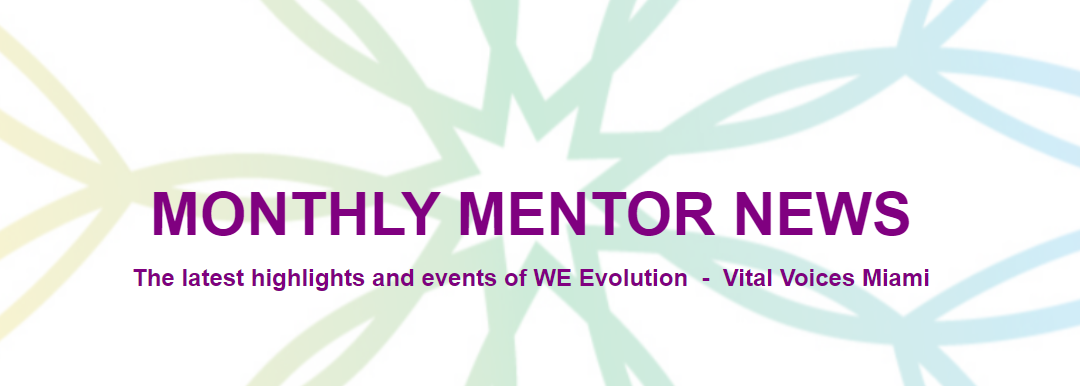 Monthly Mentor News: the latest news at WE Evolution