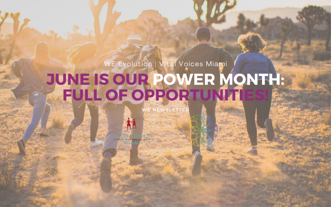 June Newsletter – June is our Power Month: full of opportunities!