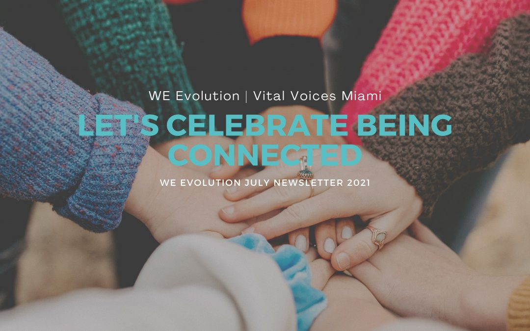 July Newsletter – In July, let's celebrate being connected!